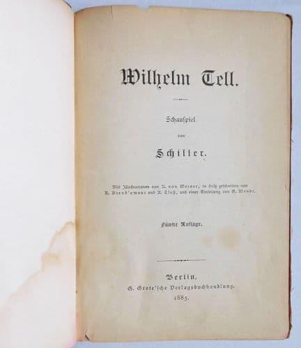 Wilhelm Tell Schauspiel Schiller play William Tell IN GERMAN Victorian book 1885